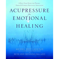 Acupressure for Emotional Healing (BOK)
