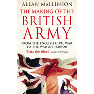 Making Of The British Army (BOK)