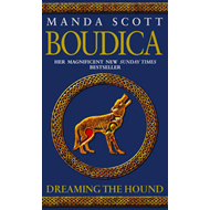Boudica: Dreaming The Hound (BOK)