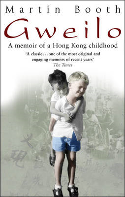 Gweilo: Memories Of A Hong Kong Childhood (BOK)