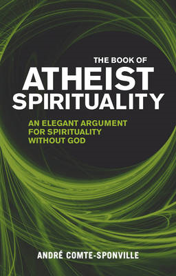 Book of Atheist Spirituality (BOK)
