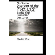 On Some Disorders of the Nervous System in Childhood (BOK)