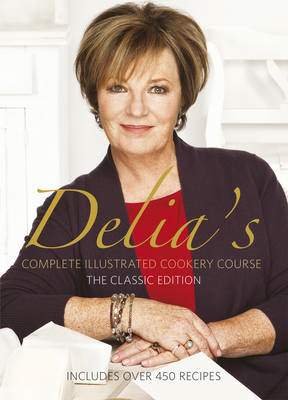 Delia's Complete Illustrated Cookery Course (BOK)