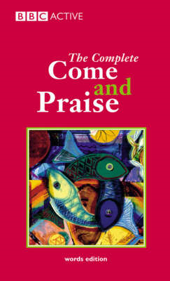 Complete Come and Praise (BOK)
