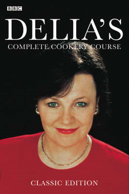 Delia's Complete Cookery Course (BOK)