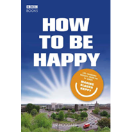 How to be Happy: Making Slough Happy (BOK)