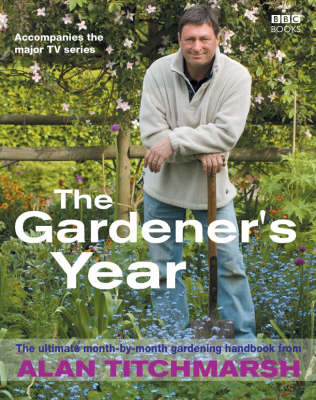 Alan Titchmarsh, the Gardener's Year (BOK)