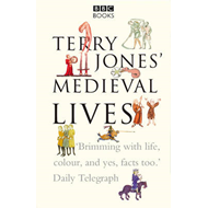 Terry Jones' Medieval Lives (BOK)