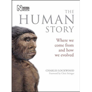 The Human Story: Where We Come from and How We Evolved (BOK)