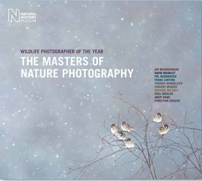 Wildlife Photographer of the Year: Masters of Nature Photogr (BOK)
