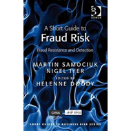 A Short Guide to Fraud Risk: Fraud Resistance and Detection (BOK)