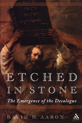 Etched in Stone: The Emergence of the Decalogue Tradition (BOK)