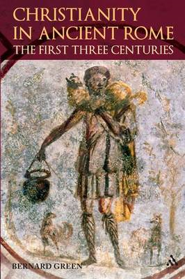 Christianity in Rome in the First Three Centuries (BOK)