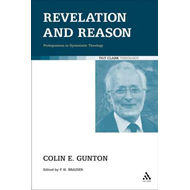 Revelation and Reason: Prolegomena to Systematic Theology (BOK)