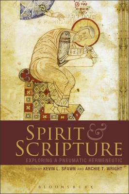 Spirit and Scripture: Biblical Hermeneutics in the Renewal Tradition (BOK)