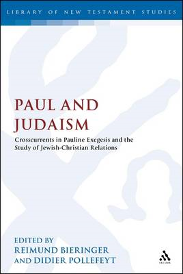 Paul and Judaism: Crosscurrents in Pauline Exegesis and the Study of Jewish-Christian Relations (BOK)