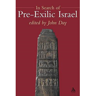 In Search Of Pre-exilic Israel (BOK)