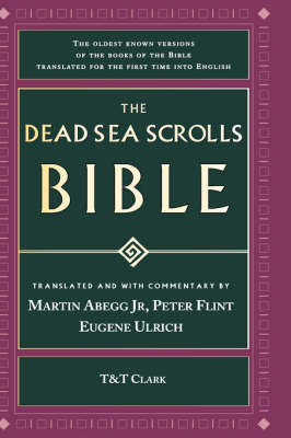 The Dead Sea Scrolls Bible: the Oldest Known Bible (BOK)