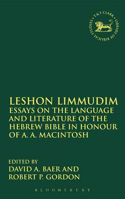 Leshon Limmudim: Essays on the Language and Literature of the Hebrew Bible in Honour of A.A. Macinto (BOK)