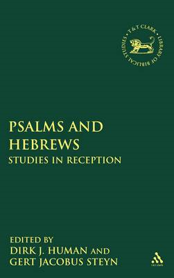 Psalms and Hebrews: Studies in Reception (BOK)