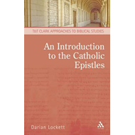 An Introduction to the Catholic Epistles (BOK)