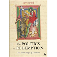 The Politics of Redemption: The Social Logic of Salvation (BOK)