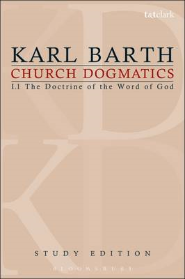 Church Dogmatics Study Edition 1: The Doctrine of the Word of God I.7 Sections 1-7: Volume 1 (BOK)