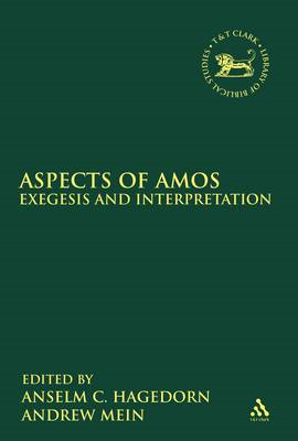 Aspects of Amos: Exegesis and Interpretation (BOK)