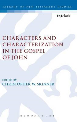 Characters and Characterization in the Gospel of John (BOK)