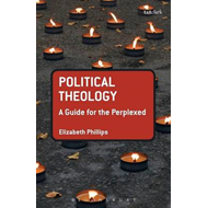 Political Theology: A Guide for the Perplexed (BOK)