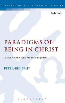 Paradigms of Being in Christ: A Study of the Epistle to the Philippians (BOK)