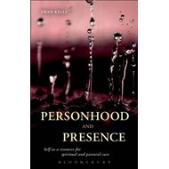 Personhood and Presence (BOK)