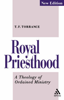 The Royal Priesthood: Theology of Ordained Ministry (BOK)