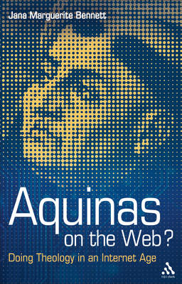 Aquinas on the Web?: Doing Theology in an Internet Age (BOK)
