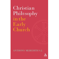 Christian Philosophy in the Early Church (BOK)
