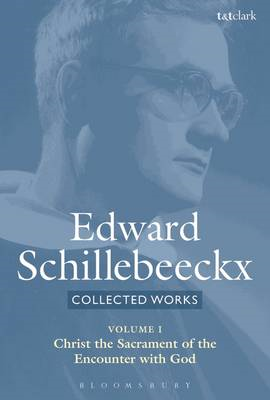 Collected Works of Edward Schillebeeckx Volume 1 (BOK)