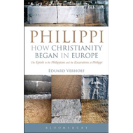 Philippi: The Epistle to the Philippians and the Excavations at Philippi (BOK)
