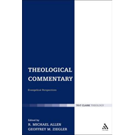 Theological Commentary: Evangelical Perspectives (BOK)