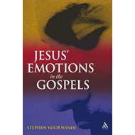 Jesus' Emotions in the Gospels (BOK)