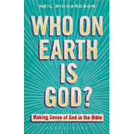 Who on Earth is God? (BOK)