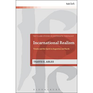 Incarnational Realism: Trinity and the Spirit in Augustine and Barth (BOK)