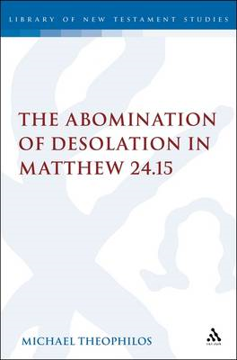 The Abomination of Desolation in Matthew 24.15 (BOK)