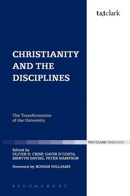 Christianity and the Disciplines: The Transformation of the University (BOK)