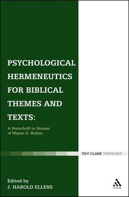 Psychological Hermeneutics for Biblical Themes and Texts: A Festschrift in Honour of Wayne G. Rollin (BOK)