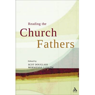 Reading the Church Fathers (BOK)