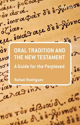 Oral Tradition and the New Testament (BOK)