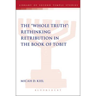"The ""Whole Truth"": Rethinking Retribution in the Book of Tobit (BOK)"