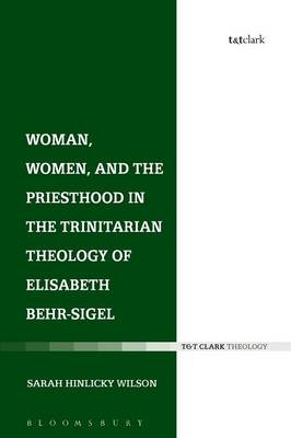 Woman, Women, and the Priesthood in the Trinitarian Theology (BOK)