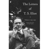 Letters of T. S. Eliot Volume 2: 1923-1925 (BOK)