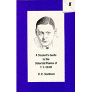 Student's Guide to the Selected Poems of T. S. Eliot (BOK)